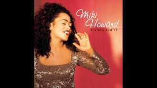 Miki Howard - If You Still Love Her