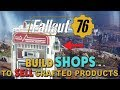 FALLOUT 76 - Build SHOP's to SELL Crafted Items, Community Rant, Attribute Breakdown & More (Danvil)