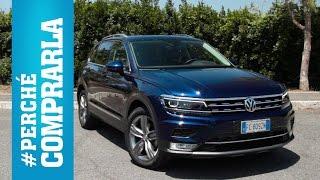 Volkswagen Tiguan   Perché comprarla... e perché no