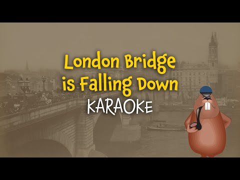 London Bridge is Falling Down | Free Nursery Rhymes Karaoke with Lyrics
