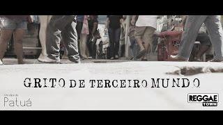 Grito de Terceiro Mundo - Banda Reggaetown | Clipe