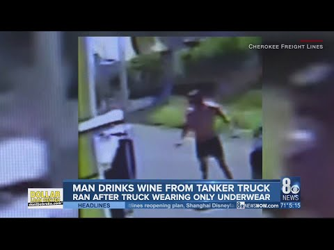 Weird News: Underwear-clad man drinks wine from back of speeding tanker