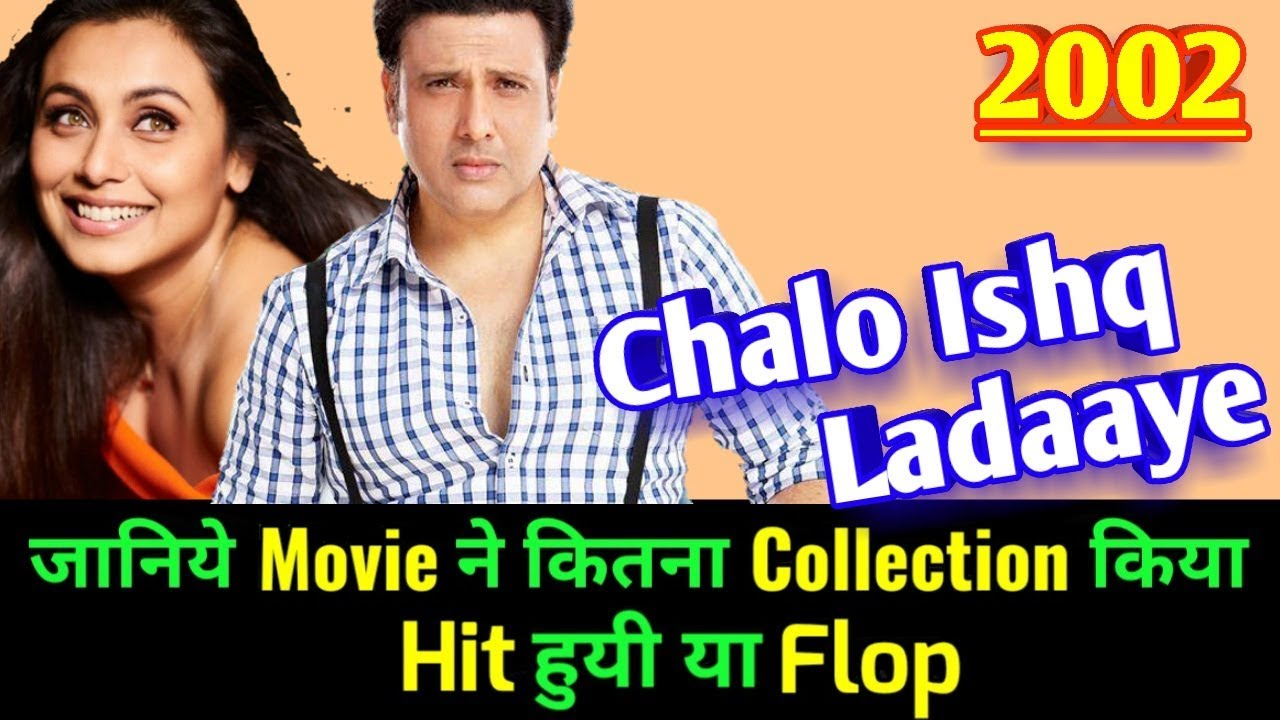 Download Govinda CHALO ISHQ LADAAYE 2002 Bollywood Movie LifeTime WorldWide Box Office Collection | Rating