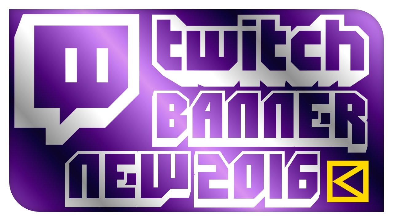 Free New Twitch Banner Template 201617 Youtube