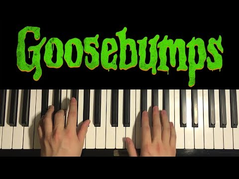 How To Play - Goosebumps Theme Song (PIANO TUTORIAL LESSON)