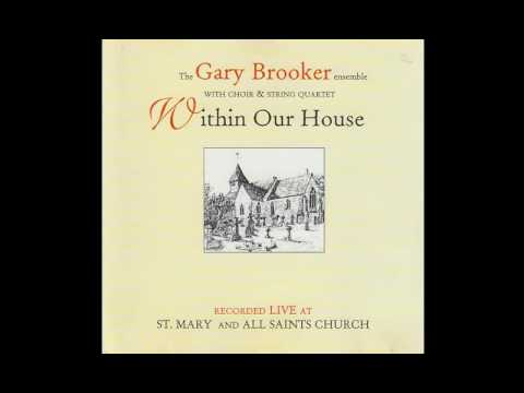 Gary Brooker - Within Our House