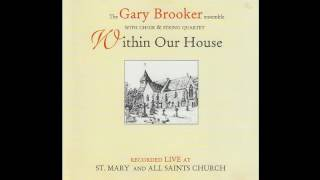 Watch Gary Brooker Within Our House video