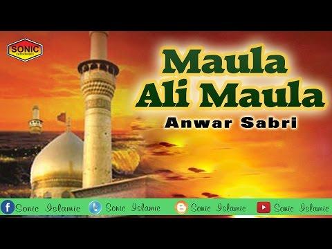 Qawwali Maula Ali Maula || Anwar Sabri || Hazrat Ali Qawwali | Sonic Islamic