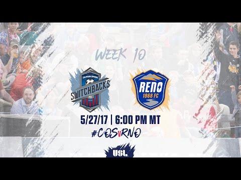 USL LIVE - Colorado Springs Switchbacks FC vs Reno 1868 FC 5/27/17