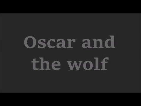 Oscar and the wolf - You're mine (lyrics)