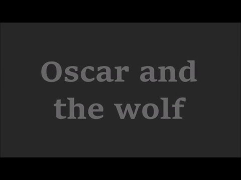Oscar and the wolf - You're mine (lyrics)