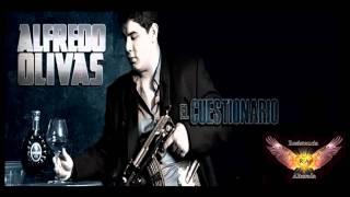 El Cuestionario - Alfredito Olivas (Estudio 2011)