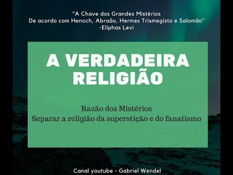 a-verdadeira-religião---a-chave-dos-grandes-mistérios