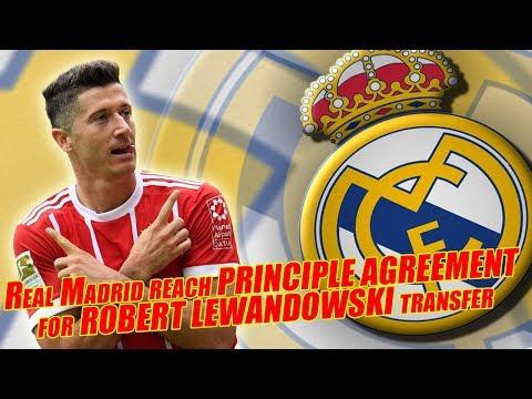 Real Madrid reach PRINCIPLE AGREEMENT FOR Robert Lewandowski transfer
