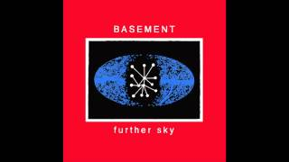 Basement - Further Sky B-Side (Hidden Track)