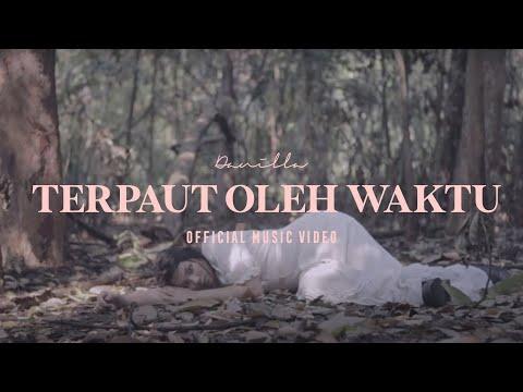 Danilla - Terpaut Oleh Waktu (Official Music Video)