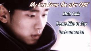 Huh Gak - Tears like today instrumental (My love from the star OST)