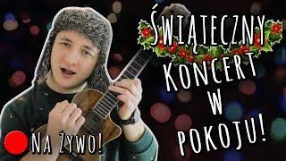 Świąteczny Koncert w pokoju! - Na żywo