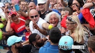 Novak Djokovic shows LOVE to his FANS Rogers Cup 2016 - Serbian Toronto Television