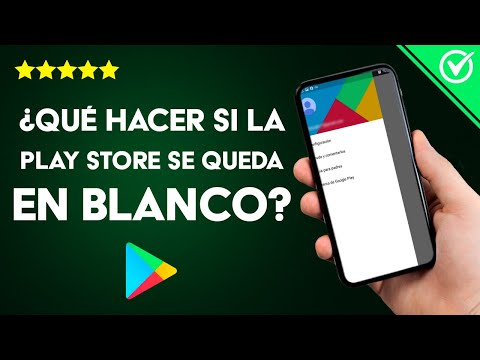 ¿Qué Hacer si la Play Store no Funciona en Android, no Abre, se Queda en Blanco? - Solución