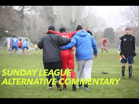 SUNDAY LEAGUE WITH ALTERNATIVE COMMENTARY  SLASH FOOTBALL