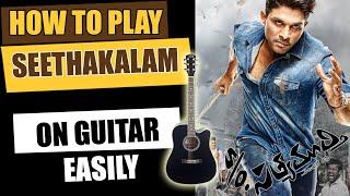 Seethakalam - Guitar Tutorial - Telugu Guitar Songs