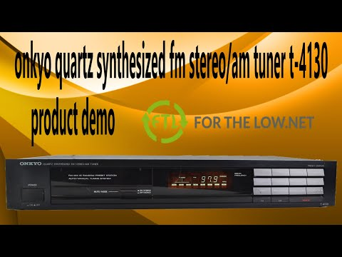 ONKYO T-4130 QUARTZ SYNTHESIZED FM STEREO / AM TUNER Product Demonstration from YouTube · Duration:  2 minutes 27 seconds
