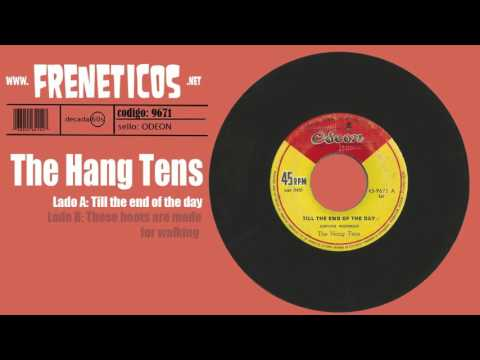 The Hang Tens - till the end of the day