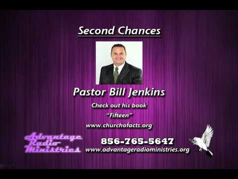 Pastor Bill Jenkins on Second Chances