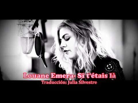 Louane - Si T'étais Là  (Letra Traducida Al Español/ Traduction En Espagnol)