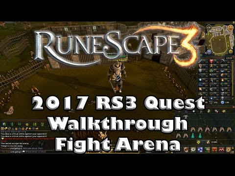 RS3 Quest Guide - Fight Arena - 2017(Up to Date!)