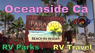 RV Travel To Oceaฑside California - Paradise By The Sea RV Park - Pacific Ocean - Oceanside RV Park