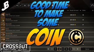 Good Time to make some Coin in Crossout.