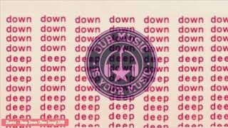 Zhavia - Deep Down (New Song) 2018