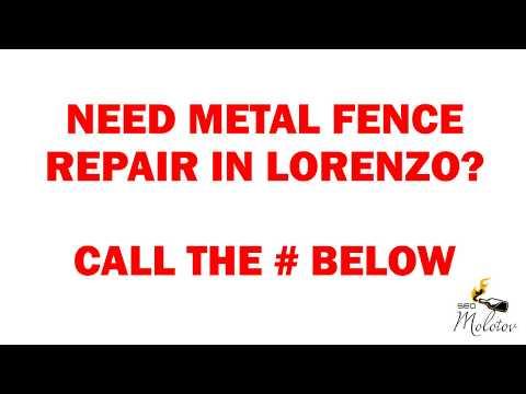 Lorenzo metal fence repair