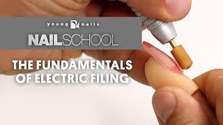 YN NAIL SCHOOL - THE FUNDAMENTALS OF ELECTRIC FILING
