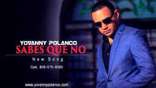 Yovanny Polanco - Sabes Que No (2016)