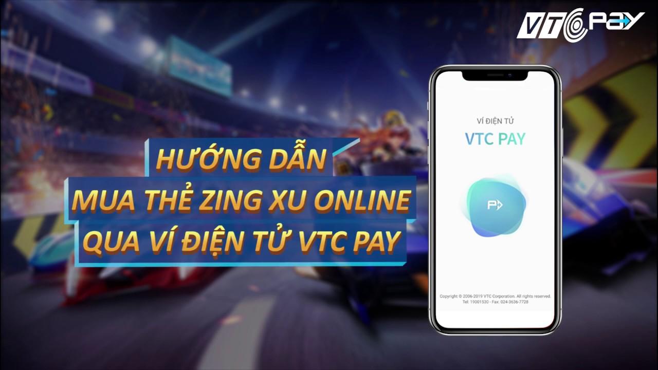 Hướng dẫn mua mã thẻ nạp Zing xu online qua ví điện tử VTC Pay