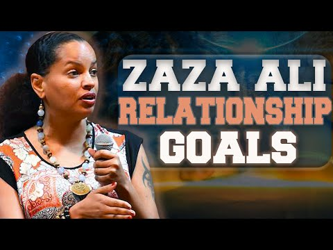 Zaza Ali | Relationship Goals & The Commercialization Of Consciousness