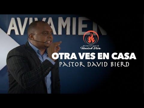 PASTOR DAVID BIERD //OTRA VES EN CASA// CAREPA COLOMBIA.