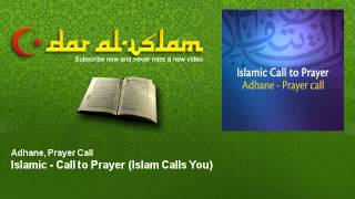 Adhane, Prayer Call - Islamic - Call to Prayer - Islam Calls You - Dar al Islam