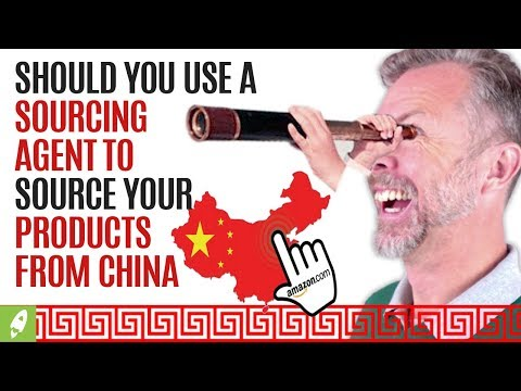 SHOULD YOU USE A SOURCING AGENT TO SOURCE YOUR PRODUCTS FROM CHINA