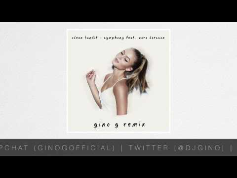 Clean Bandit - Symphony feat. Zara Larsson (Gino G Remix) FREE DOWNLOAD