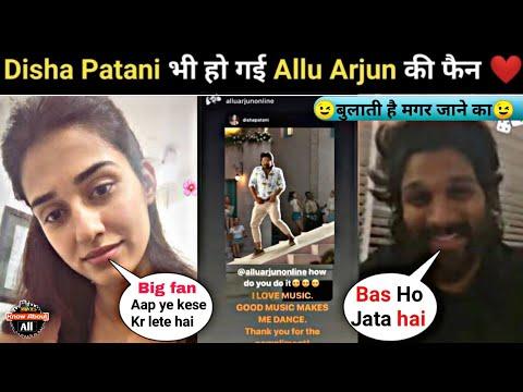 Allu Arjun Reply To Disha Disha Patani Is Impressed With Allu Arjun's