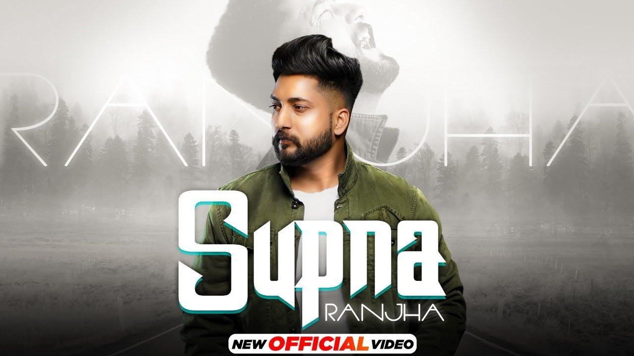 Supna (HD Video) Ranjha | Akku | Black Sniper | New Punjabi Songs 2021 | Latest Punjabi Songs 2021