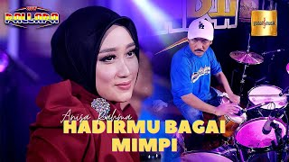 Anisa Rahma ft New Pallapa - Hadirmu Bagai Mimpi (Official Live Music)
