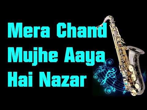 #169:-Mera Chand Mujhe Aaya Hai Nazar || Kumar Sanu|| ||Mr. Ashique|| Best Saxophone Instrumental