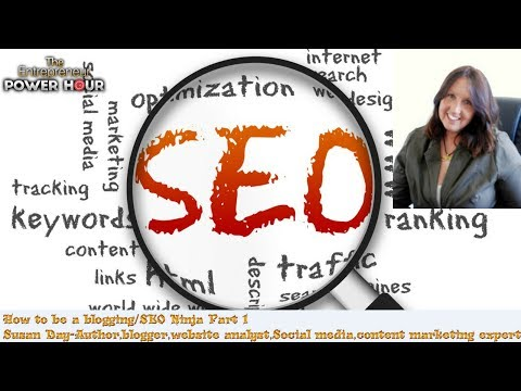 How to Be a blogging and SEO ninja part 1 with susan day