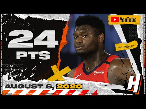 Zion Williamson 24 PTS Full Highlights |  Pelicans vs Kings | August 6, 2020