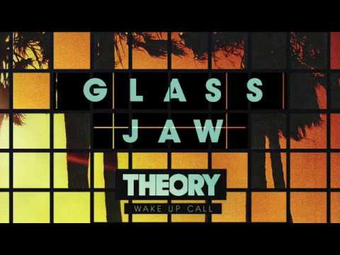 THEORY - Glass Jaw [OFFICIAL AUDIO]
